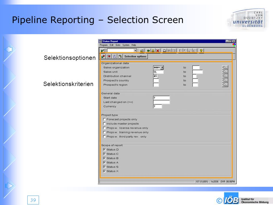 Pipeline Reporting – Selection Screen