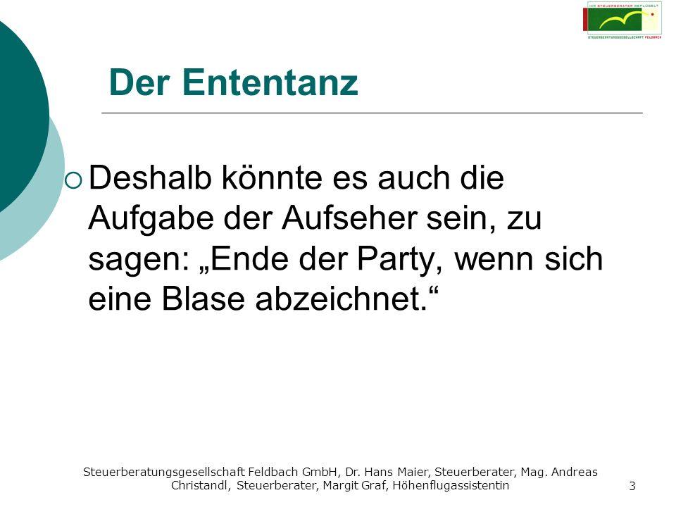 """Der Ententanz Deshalb könnte es auch die Aufgabe der Aufseher sein, zu sagen: """"Ende der Party, wenn sich eine Blase abzeichnet."""