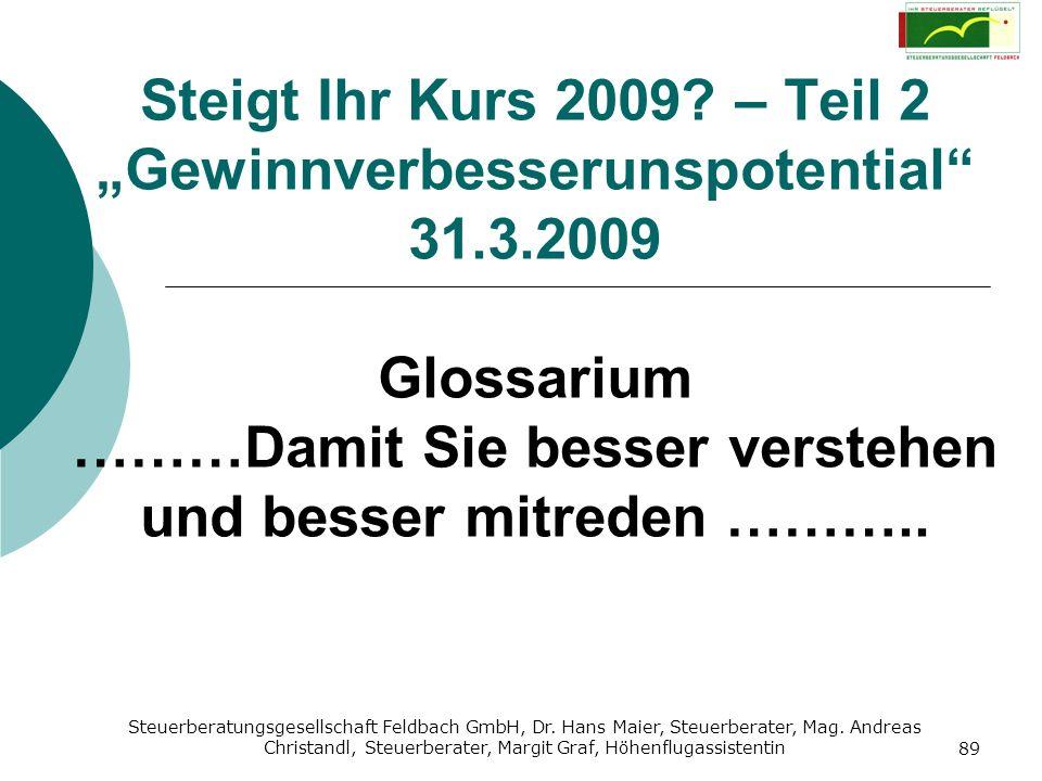 """Steigt Ihr Kurs 2009. – Teil 2 """"Gewinnverbesserunspotential 31. 3"""