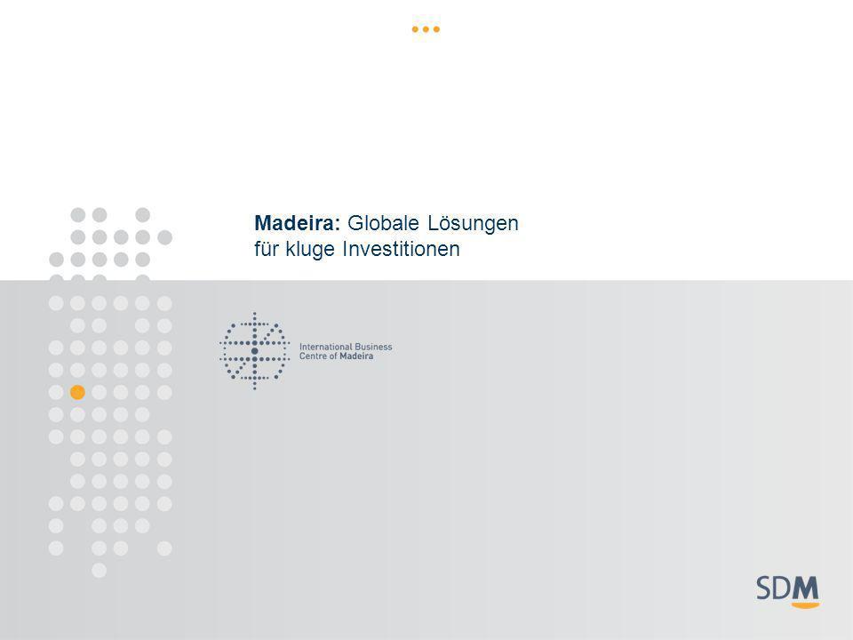 Madeira: Globale Lösungen