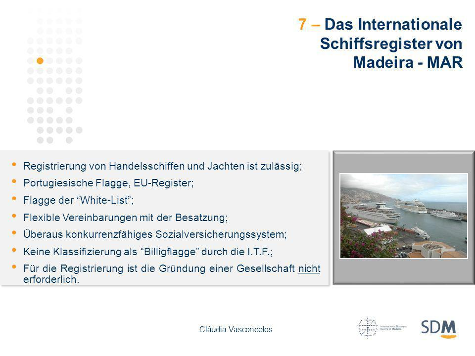7 – Das Internationale Schiffsregister von Madeira - MAR