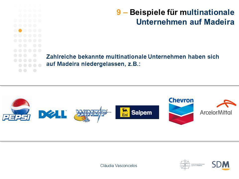 9 – Beispiele für multinationale Unternehmen auf Madeira