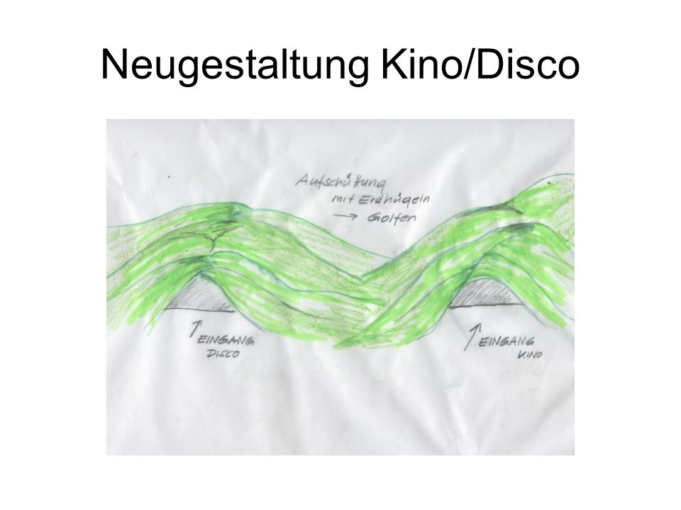 Neugestaltung Kino/Disco