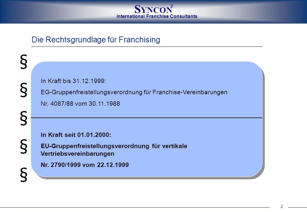 § Die Rechtsgrundlage für Franchising In Kraft bis 31.12.1999: