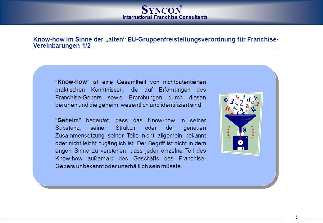 """Know-how im Sinne der """"alten EU-Gruppenfreistellungsverordnung für Franchise-Vereinbarungen 1/2"""