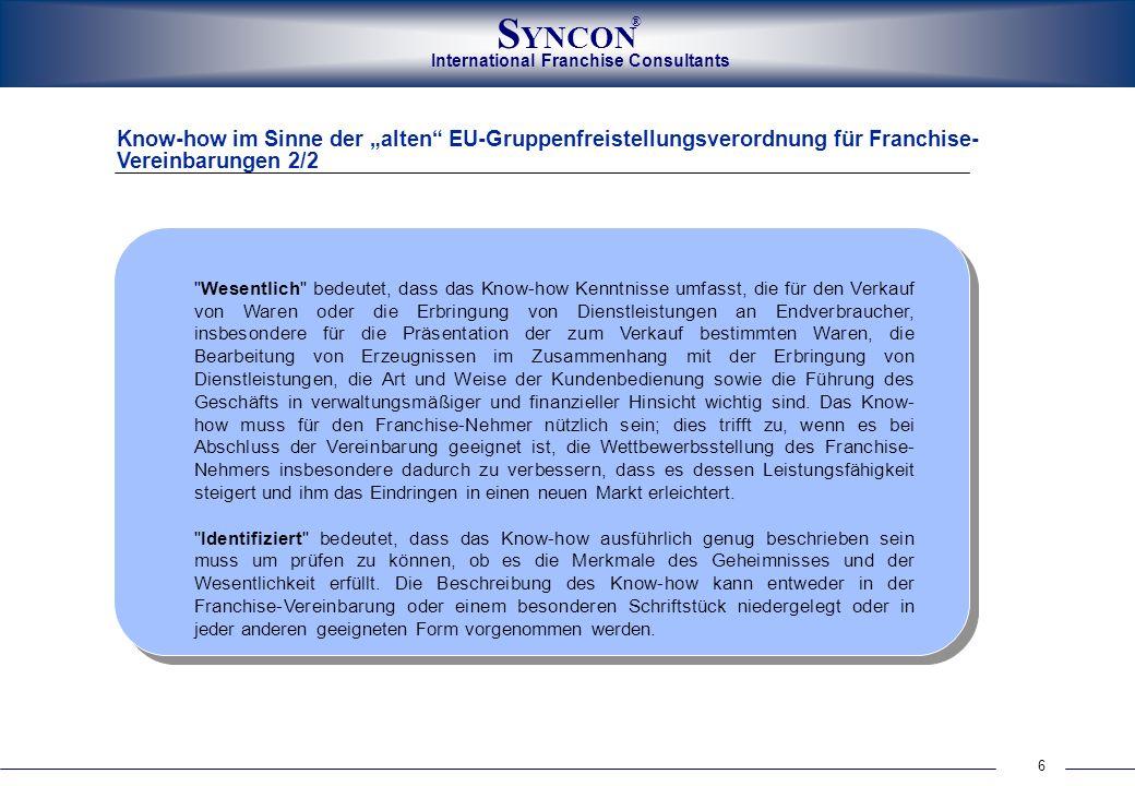 """Know-how im Sinne der """"alten EU-Gruppenfreistellungsverordnung für Franchise-Vereinbarungen 2/2"""