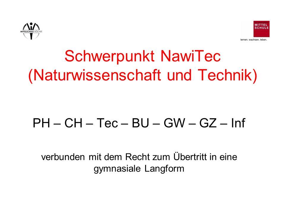 Schwerpunkt NawiTec (Naturwissenschaft und Technik)