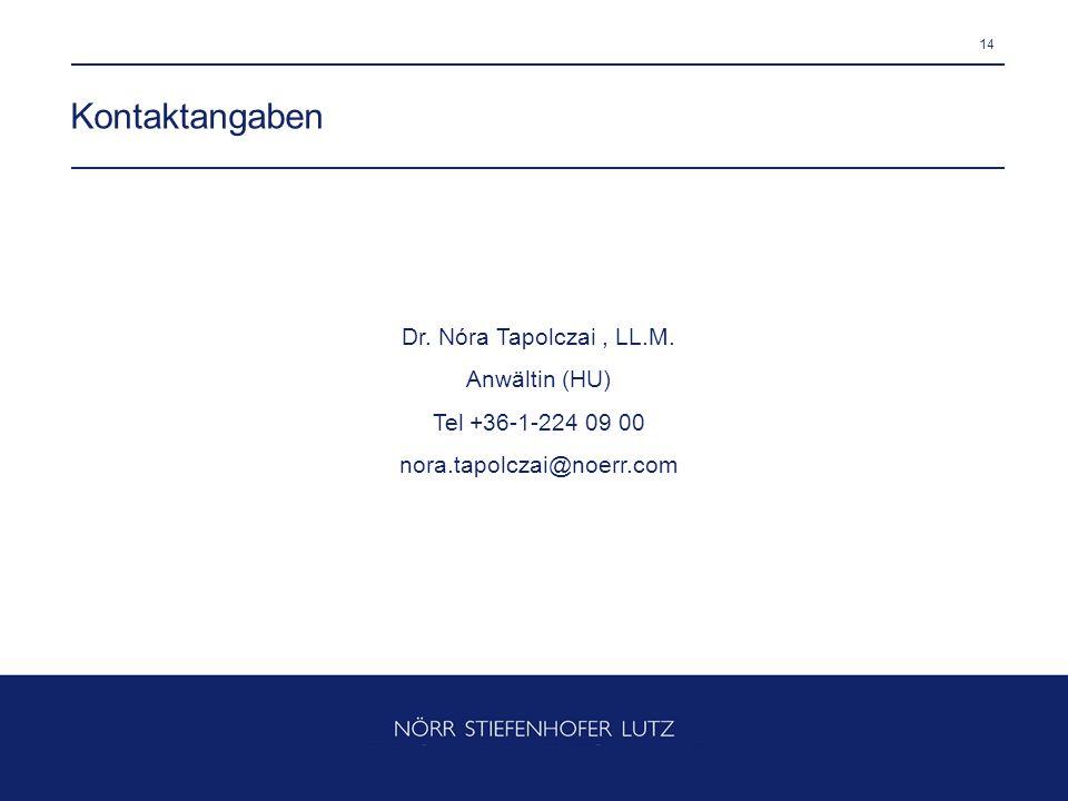 Kontaktangaben Dr. Nóra Tapolczai , LL.M. Anwältin (HU)