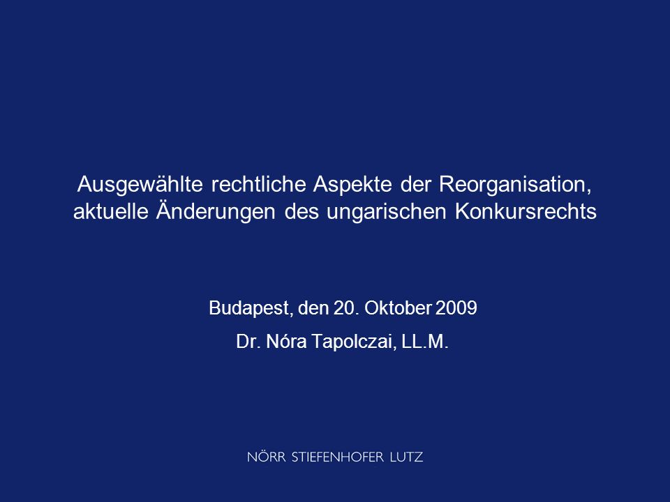 Budapest, den 20. Oktober 2009 Dr. Nóra Tapolczai, LL.M.