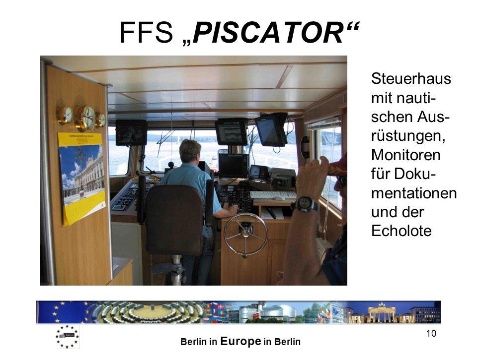 """FFS """"PISCATOR Steuerhaus mit nauti-schen Aus-rüstungen, Monitoren für Doku-mentationen und der Echolote."""