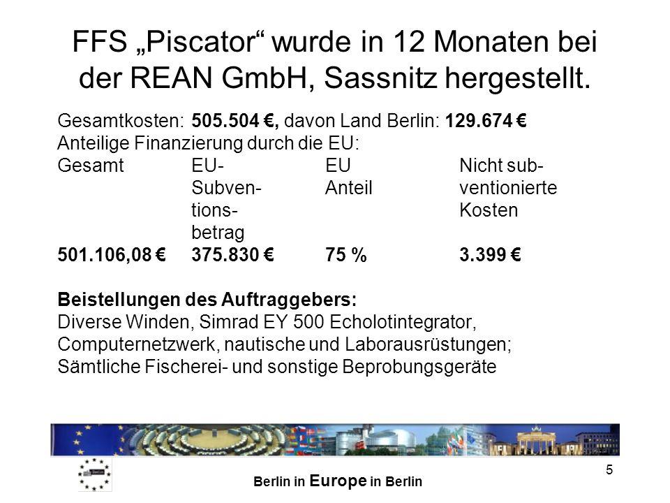 """FFS """"Piscator wurde in 12 Monaten bei der REAN GmbH, Sassnitz hergestellt."""