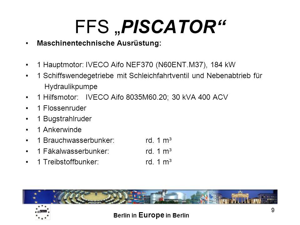 """FFS """"PISCATOR Maschinentechnische Ausrüstung:"""