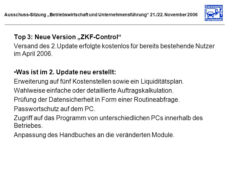 "Top 3: Neue Version ""ZKF-Control"