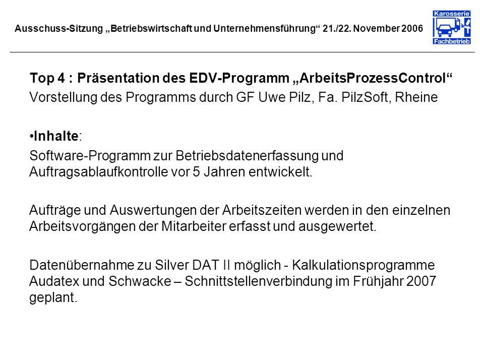 """Top 4 : Präsentation des EDV-Programm """"ArbeitsProzessControl"""