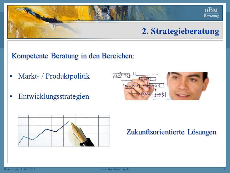 2. Strategieberatung Kompetente Beratung in den Bereichen: