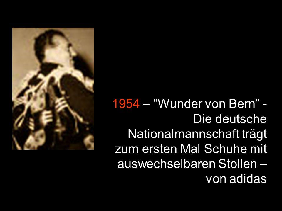 1954 – Wunder von Bern - Die deutsche Nationalmannschaft trägt zum ersten Mal Schuhe mit auswechselbaren Stollen – von adidas