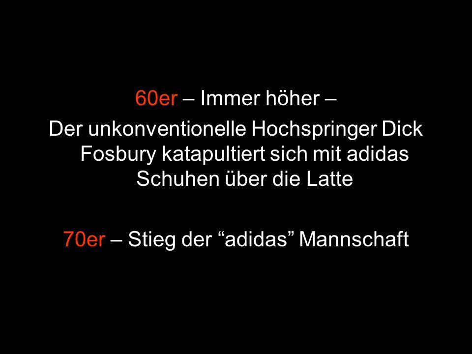 70er – Stieg der adidas Mannschaft