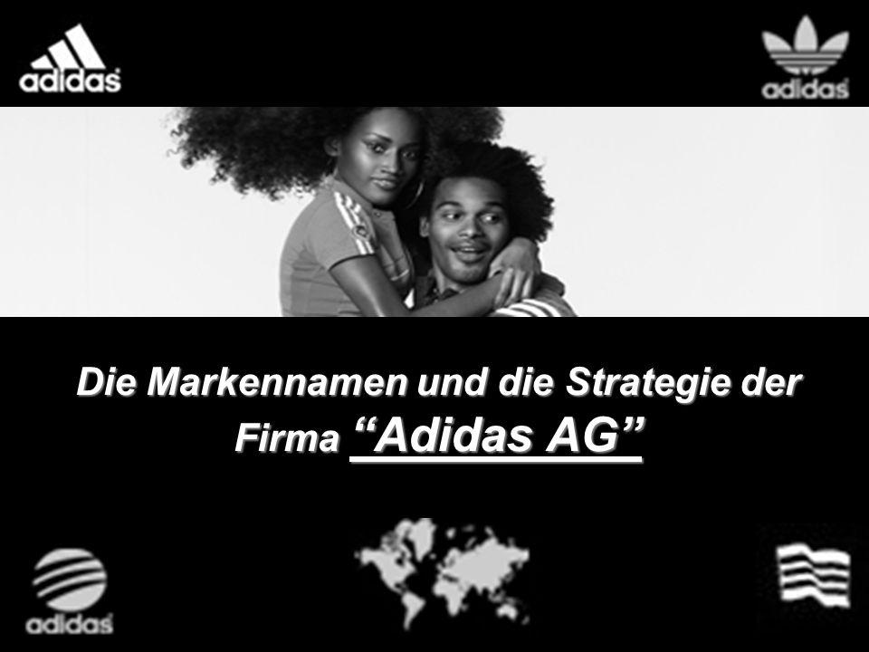 Die Markennamen und die Strategie der Firma Adidas AG