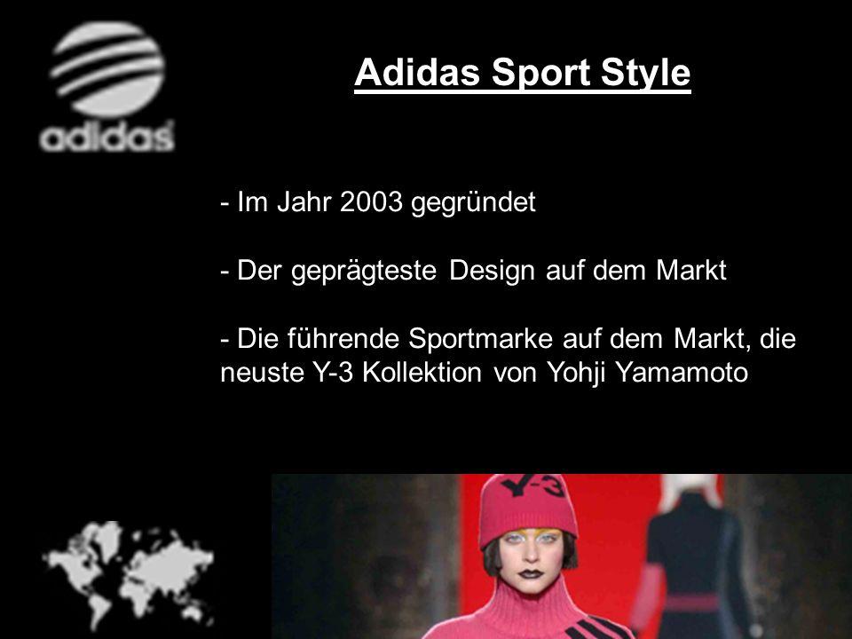 Adidas Sport Style - Im Jahr 2003 gegründet