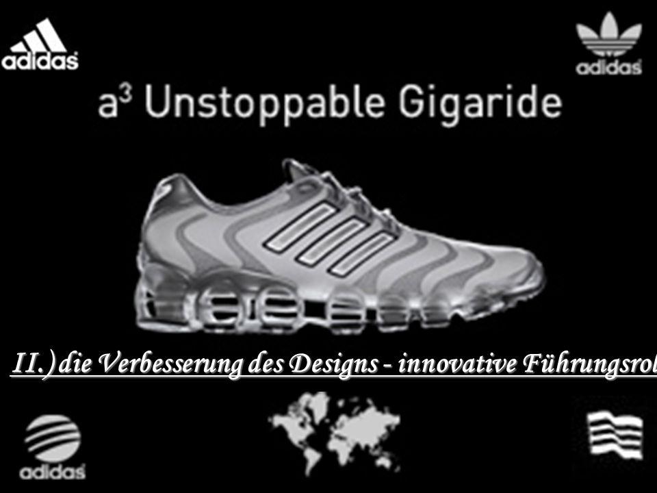 II.) die Verbesserung des Designs - innovative Führungsrolle