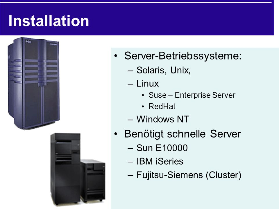 Installation Server-Betriebssysteme: Benötigt schnelle Server