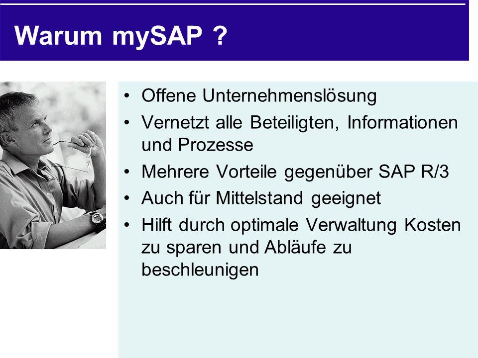 Warum mySAP Offene Unternehmenslösung
