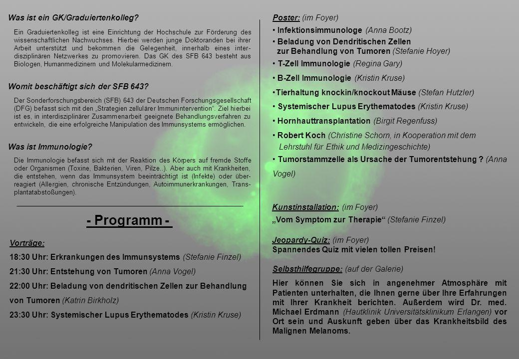 - Programm - Was ist ein GK/Graduiertenkolleg Poster: (im Foyer)
