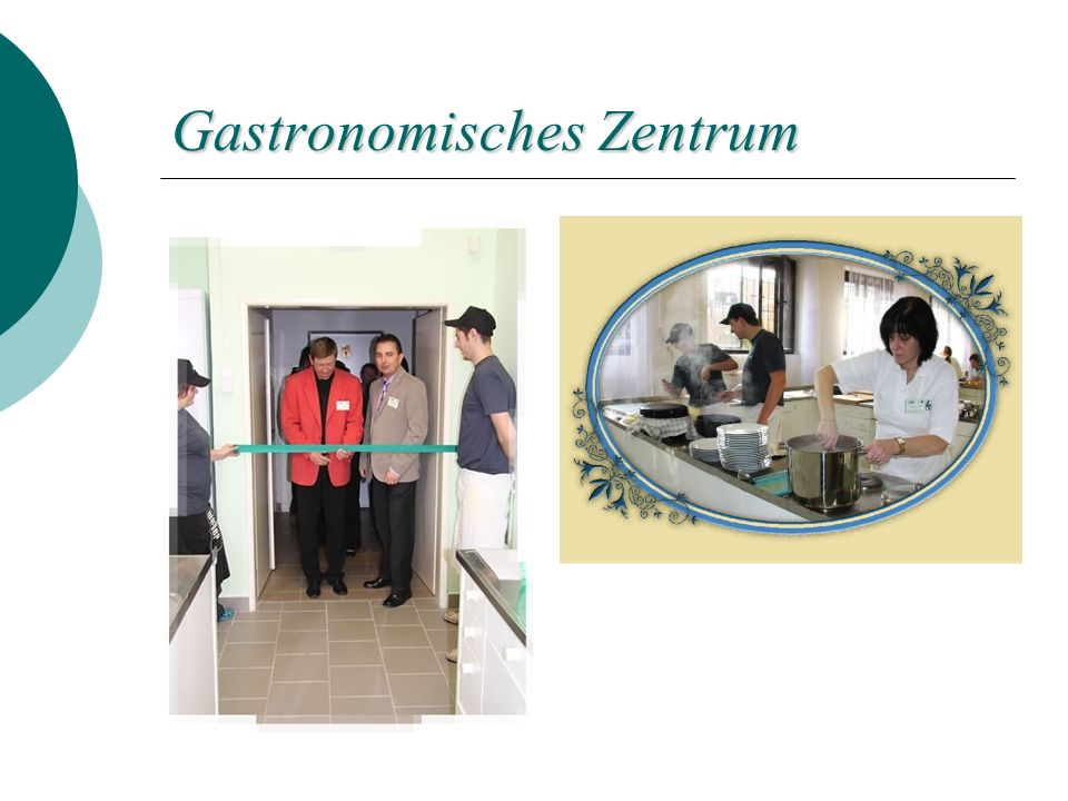 Gastronomisches Zentrum