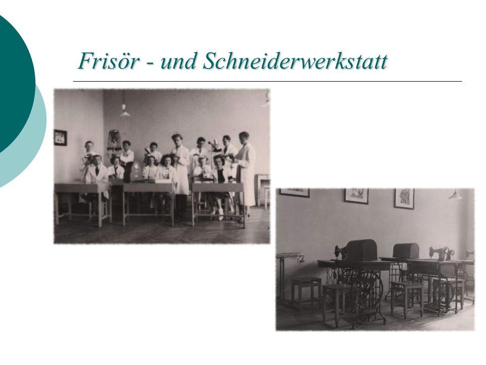 Frisör - und Schneiderwerkstatt