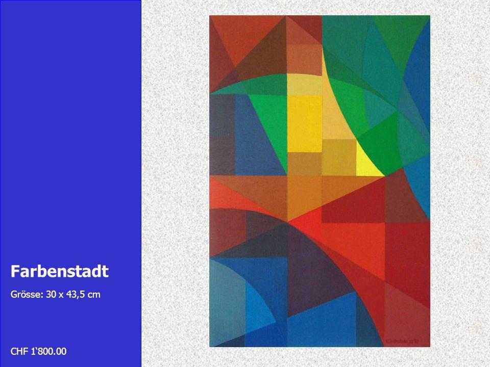 Farbenstadt Grösse: 30 x 43,5 cm CHF 1'800.00
