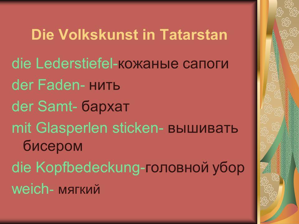 Die Volkskunst in Tatarstan