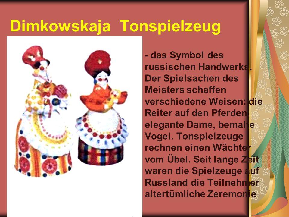 Dimkowskaja Tonspielzeug