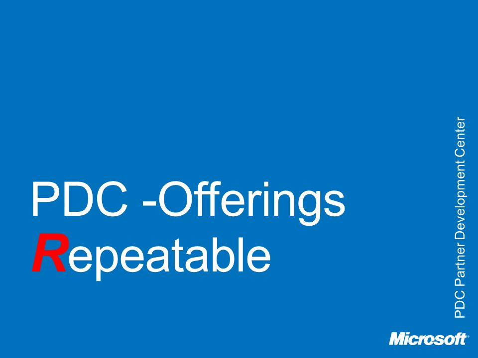 PDC -Offerings Repeatable