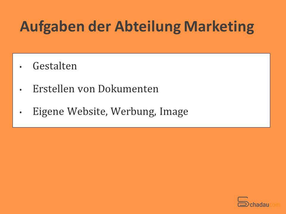 Aufgaben der Abteilung Marketing