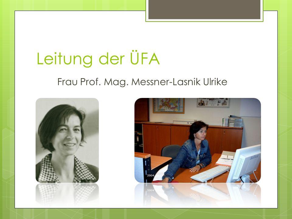 Frau Prof. Mag. Messner-Lasnik Ulrike