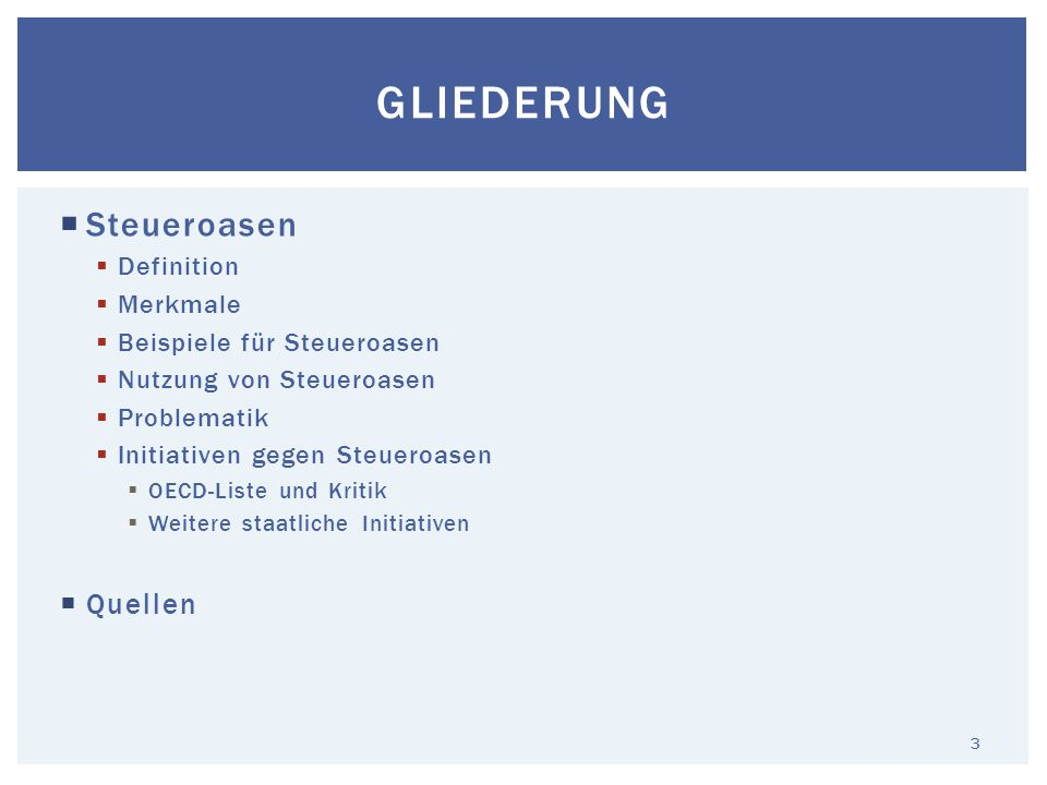 Gliederung Steueroasen Quellen Definition Merkmale