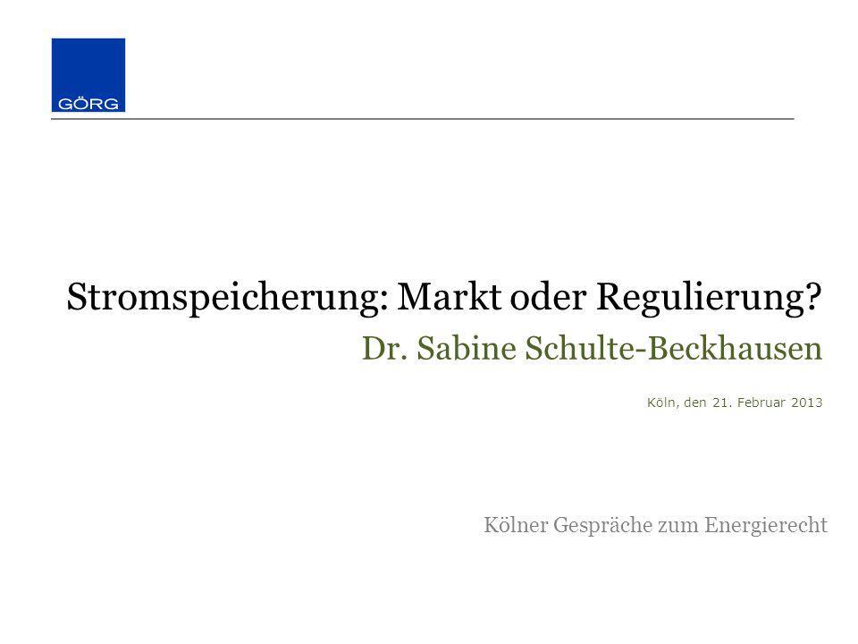 Stromspeicherung: Markt oder Regulierung