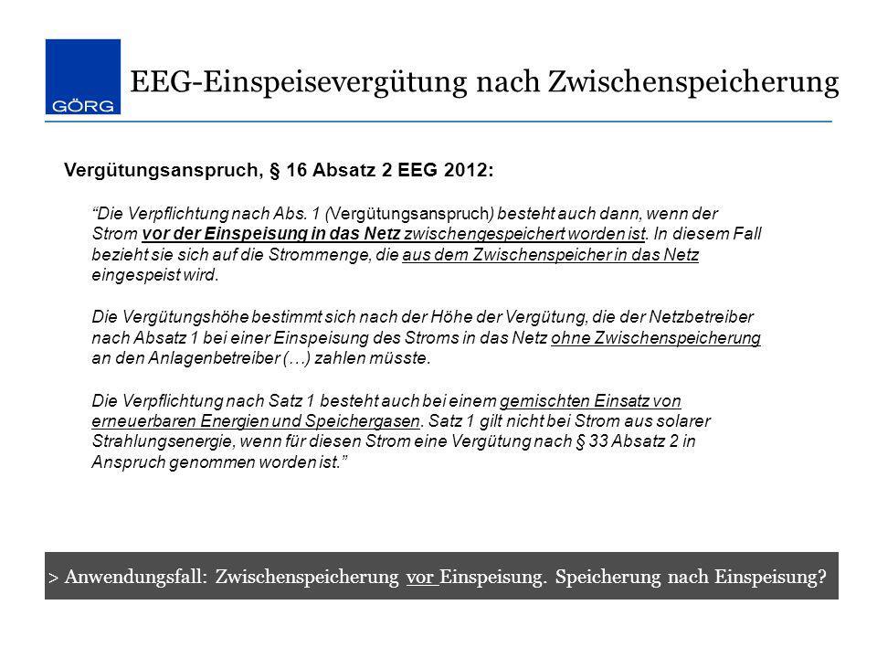 EEG-Einspeisevergütung nach Zwischenspeicherung