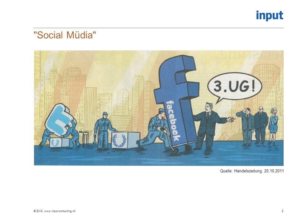 Social Müdia Quelle: Handelszeitung, 20.10.2011