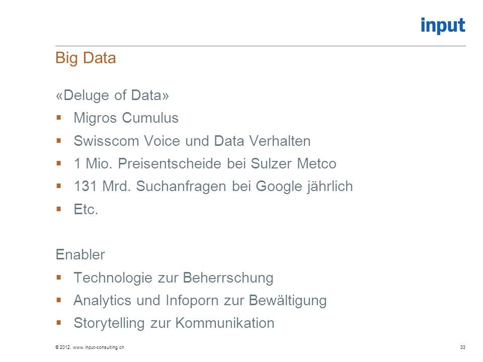 Big Data «Deluge of Data» Migros Cumulus