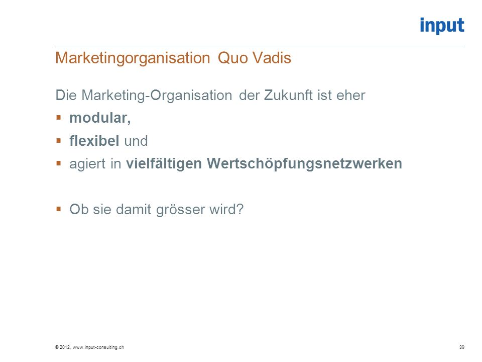 Marketingorganisation Quo Vadis