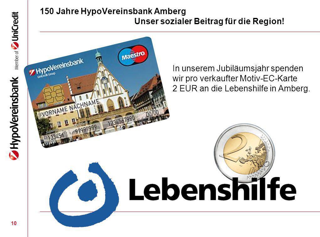 150 Jahre HypoVereinsbank Amberg Unser sozialer Beitrag für die Region!