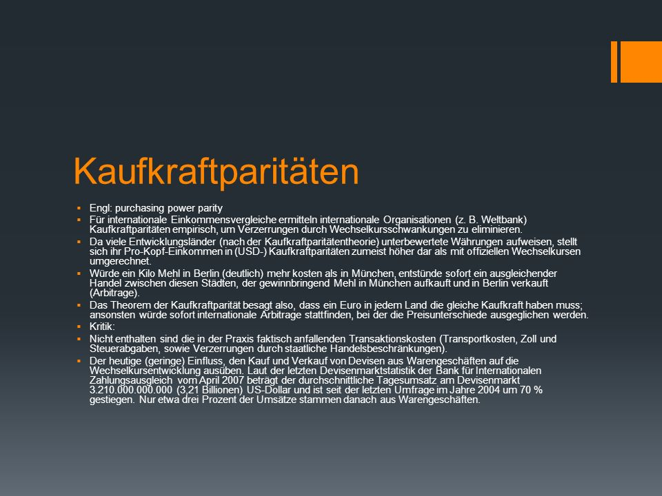 Kaufkraftparitäten Engl: purchasing power parity