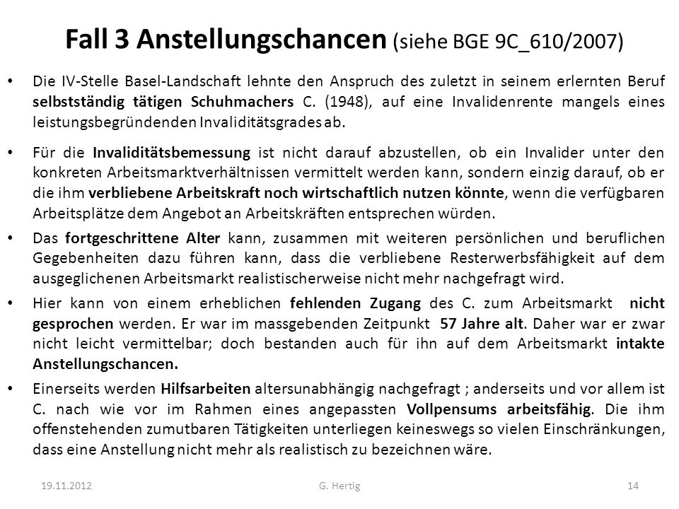 Fall 3 Anstellungschancen (siehe BGE 9C_610/2007)
