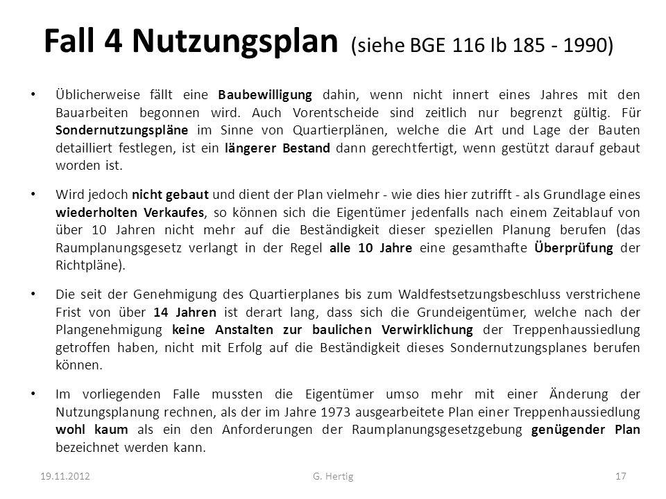 Fall 4 Nutzungsplan (siehe BGE 116 Ib 185 - 1990)