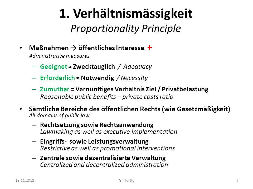1. Verhältnismässigkeit Proportionality Principle