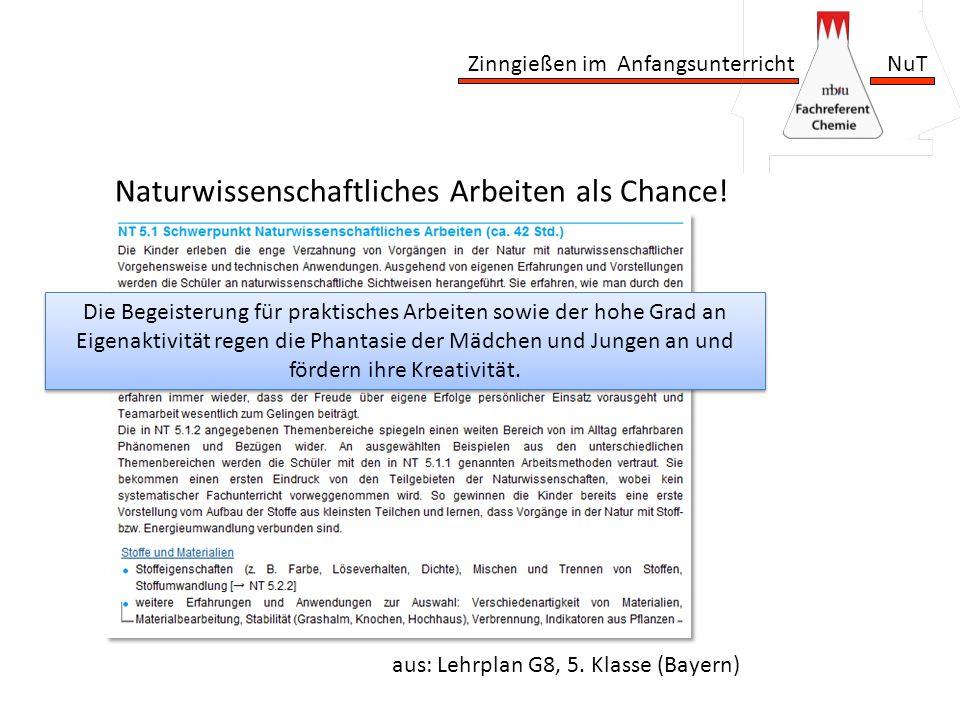 Naturwissenschaftliches Arbeiten als Chance!