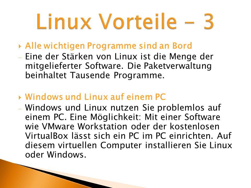 Linux Vorteile - 3 Alle wichtigen Programme sind an Bord