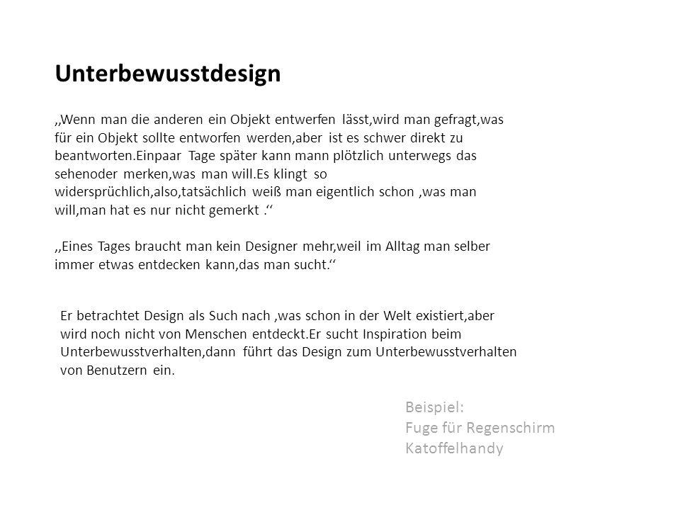Unterbewusstdesign Beispiel: Fuge für Regenschirm Katoffelhandy
