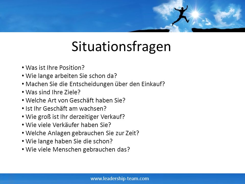 Situationsfragen Was ist Ihre Position